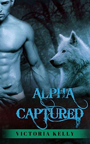 Alpha Captured Victoria Kelly