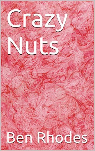 Crazy Nuts (Floaters Book 4)  by  Ben Rhodes