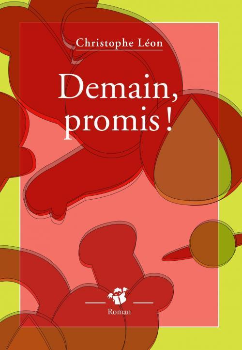 Demain, Promis !  by  Christophe Léon