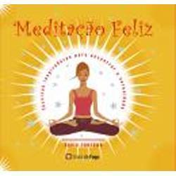 Meditação Feliz David Fontana