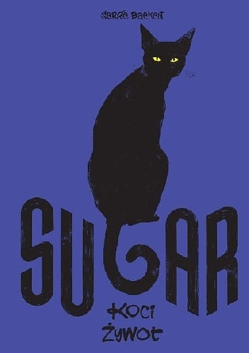 Sugar: Koci żywot Serge Baeken