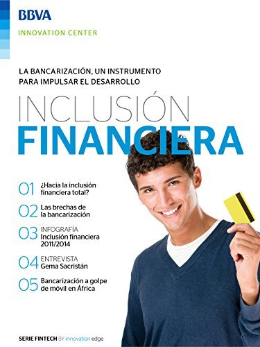 Ebook: Inclusión financiera (Fintech Series)  by  BBVA Innovation Center