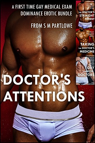 Doctors Attentions  by  S M Partlowe