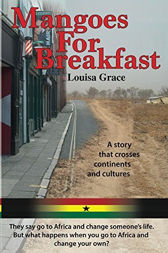 Mangoes for Breakfast  by  Louisa Grace