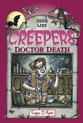 DOCTOR DEATH (Creepers Book 2) Edgar J. Hyde