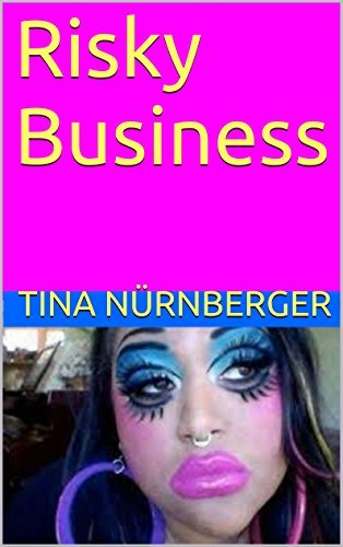 Risky Business  by  Tina Nürnberger