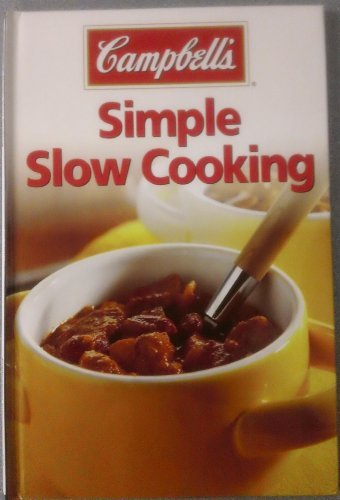 Campbells Simple Slow Cooking Campbell Soup Company