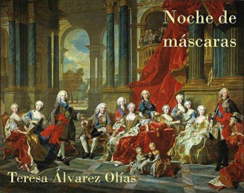 Noche de máscaras Teresa Álvarez Olías