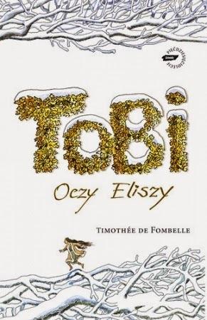 Tobi. Oczy Eliszy (Tobi, #2)  by  Timothée de Fombelle