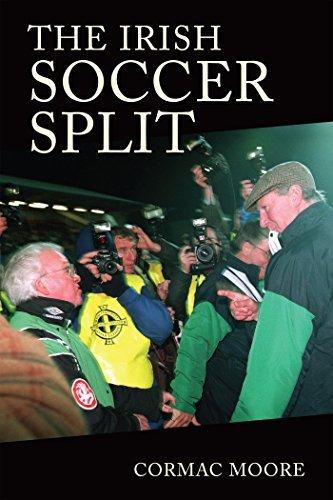 The Irish Soccer Split Cormac Moore
