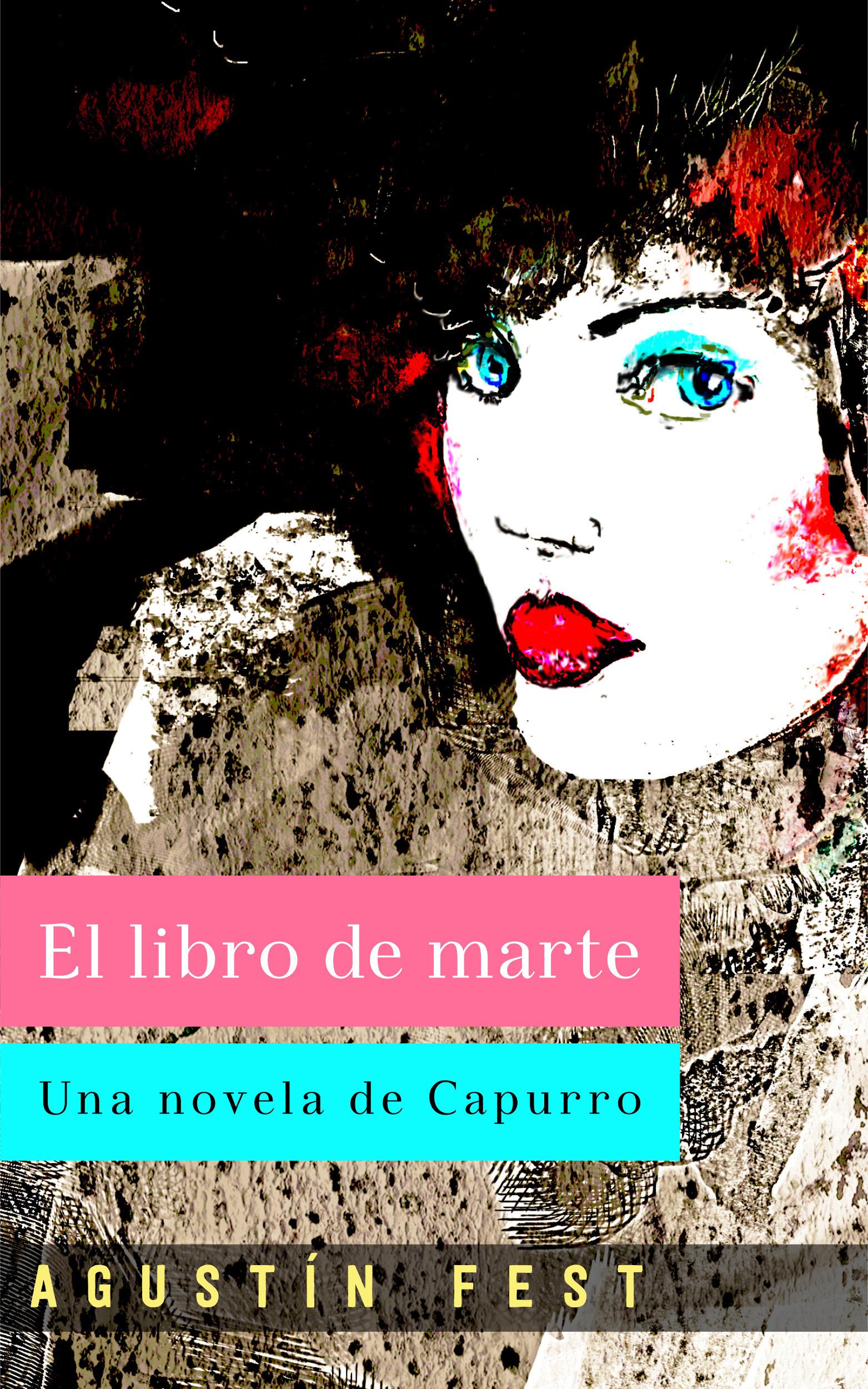 El Libro de Marte  by  Agustín Fest