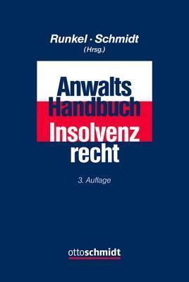 Anwalts-Handbuch Insolvenzrecht Hans P. Runkel