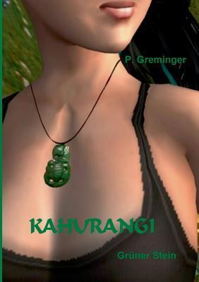 Kahurangi: Grüner Stein  by  Peter Greminger