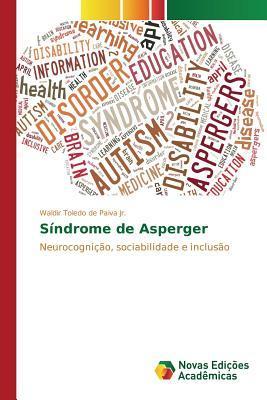 Sindrome de Asperger  by  Toledo De Paiva Jr Waldir