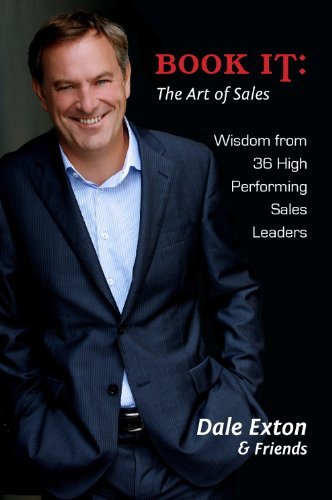 Book It: The Art of Sales Dale Exton