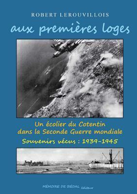 Aux Premieres Loges Robert Lerouvillois