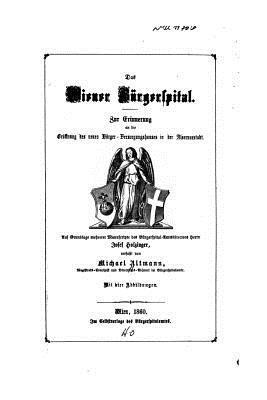 Das Wiener Burgerspital  by  Josef Holzinger