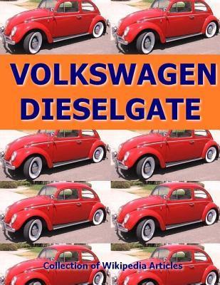 Volkswagen Dieselgate Collection of Wikipedia Articles