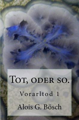 Vorarltod  by  Alois G Bosch