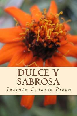 Dulce y Sabrosa  by  Jacinto Octavio Picón