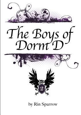 The Boys of Dorm D Vol.2  by  Rin Sparrow