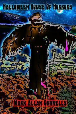 Halloween House of Horrors  by  Mark Allan Gunnells