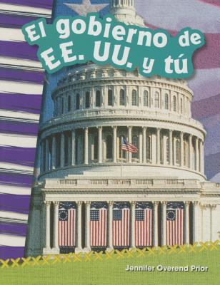 El Gobierno de Ee. Uu. y Tu (You and the U.S. Government) (Spanish Version) (Grade 2)  by  Shelly Buchanan
