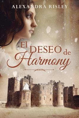 El Deseo de Harmony  by  Alexandra Risley
