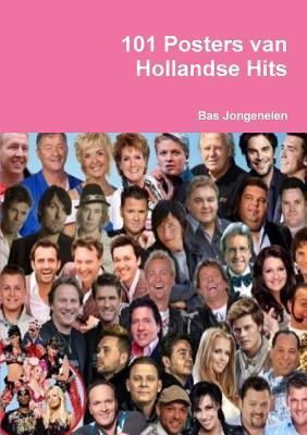 101 Posters Van Hollandse Hits Bas Jongenelen