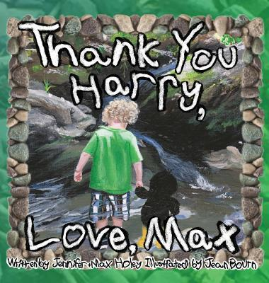 Thank You Harry, Love, Max  by  Jennifer Holey