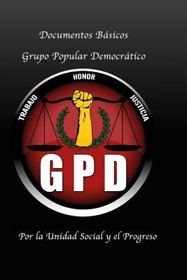 Documentos Basicos del Grupo Popular Democratico: Grupo Popular Democratico  by  Joyce Abigail Villagran Aceves Galindo