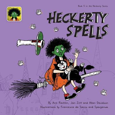 Heckerty Spells: A Funny Family Storybook for Learning to Read Jan Ziff