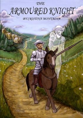 The Armoured Knight Cristina  Montalva