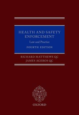Health and Safety Enforcement: Law and Practice  by  Richard Matthews Qc
