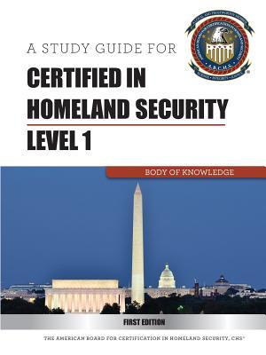 Certified in Homeland Security Level 1 Abchs
