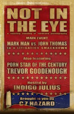 Not in the Eye  by  C Z Hazard