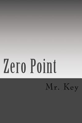 Zero Point Mr Key