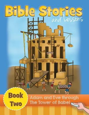 Adam and Eve Through the Tower of Babel Hebron Ministries