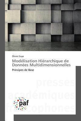Modelisation Hierarchique de Donnees Multidimensionnelles Guye Olivier