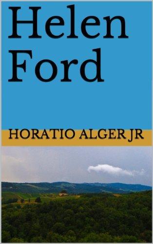 Helen Ford  by  Horatio Alger Jr.