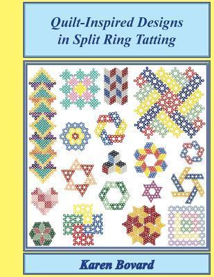 Quilt-Inspired Designs in Split Ring Tatting Karen Bovard