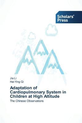 Adaptation of Cardiopulmonary System in Children at High Altitude Li Jia