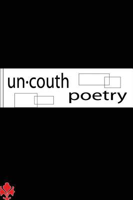 Un.Couth Poetry: A New Verse MR Mario Antwon Cavett I