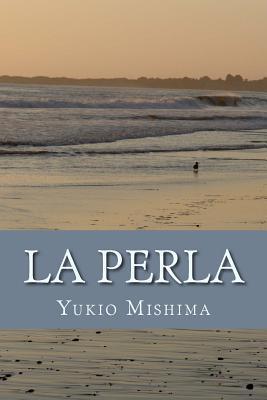 La Perla  by  Yukio Mishima