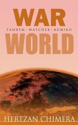 War World  by  Hertzan Chimera