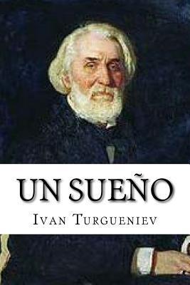 Un Sueno  by  Ivan Turgueniev