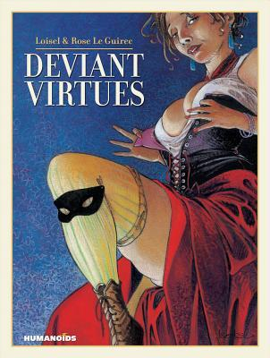 Deviant Virtues: Oversized Deluxe Edition Rose Le Guirec