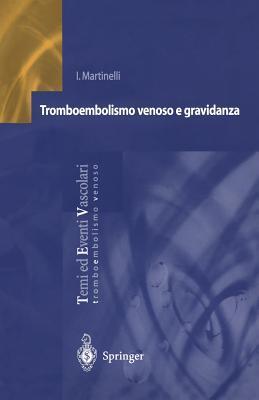Tromboembolismo Venoso E Gravidanza I. Martinelli