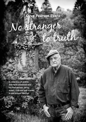 No Stranger to Truth Clive Pearson Evans