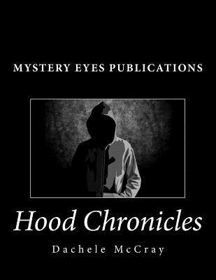 Hood Chronicles Dachele McCray